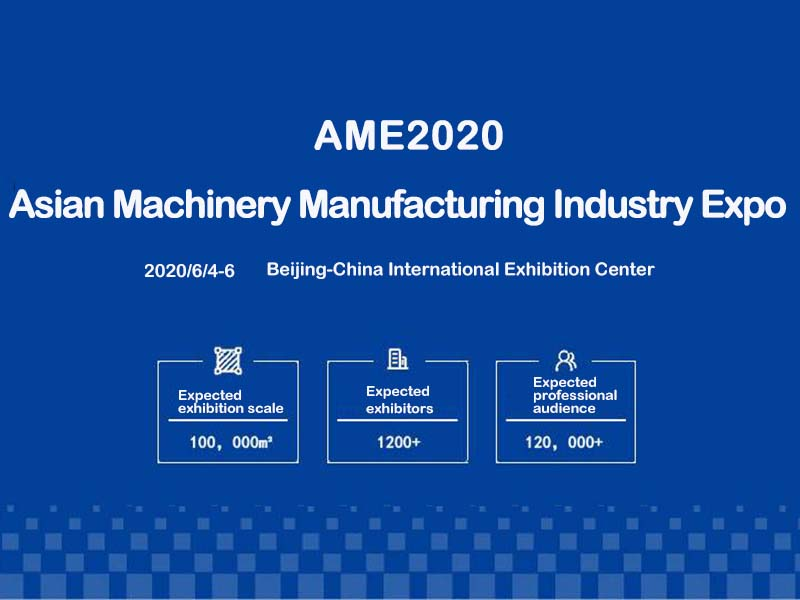 Asian Machinery Manufacturing Industry Expo AME2020